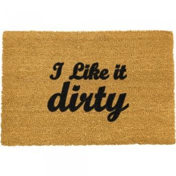 Covoraș intrare din fibre de cocos Artsy Doormats I Like It Dirty